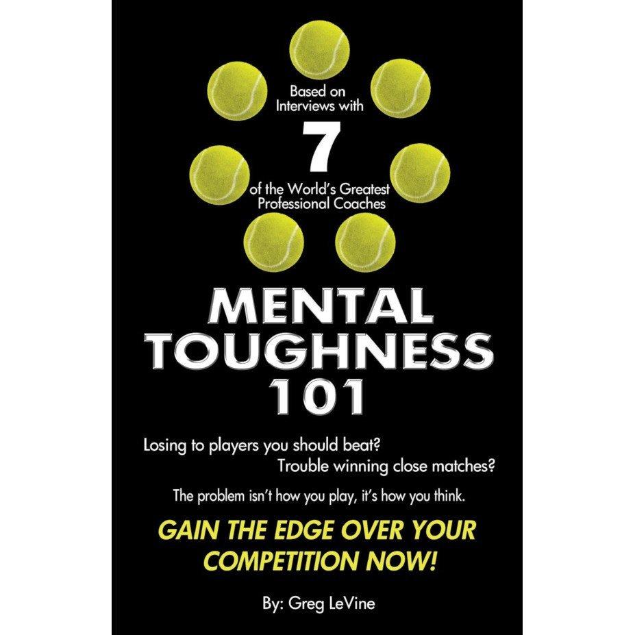 Tennis book titled 'Mental Toughness 101' (Greg LeVine)