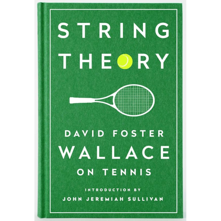 Tennis book titled 'String Theory (by David Foster Wallace)'