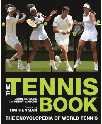 Tennis book titled 'The Tennis Book – A Comprehensive Illustrated Guide to World Tennis'