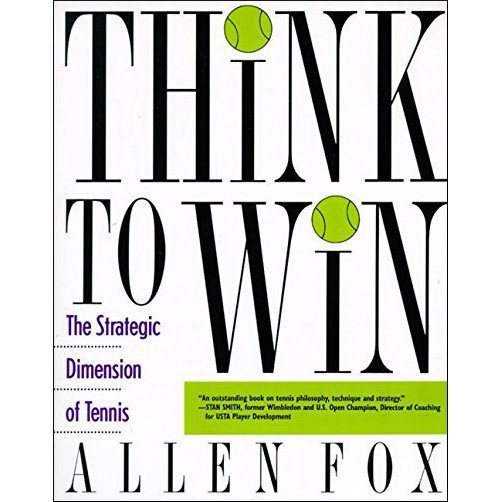 Tennis book titled 'Think to Win – The Strategy Dimension of Tennis'